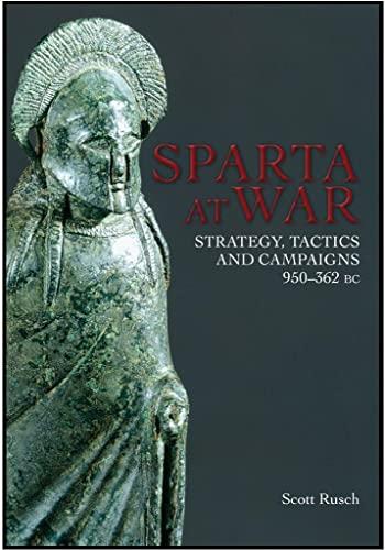 9781783030118: Sparta at War: Strategy, Tactics and Campaigns, 950–362 BC