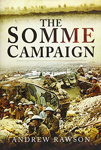 The Somme Campaign.