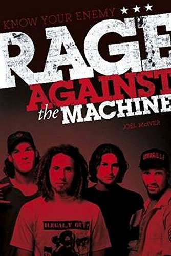 9781783050468: Know Your Enemy: The Story of Rage Against the Machine