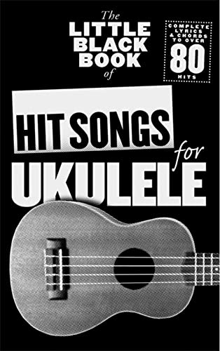9781783050949: The Little Black Book Of Hit Songs For Ukulele