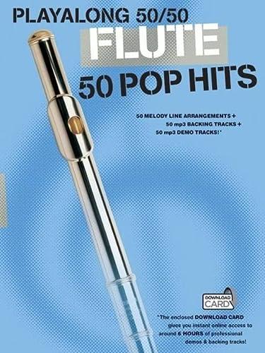 9781783050963: Playalong 50/50: Flute - 50 Pop Hits