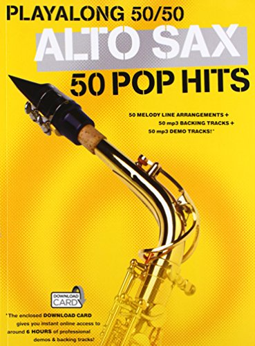 9781783050987: Playalong 50/50: Alto Sax - 50 Pop Hits