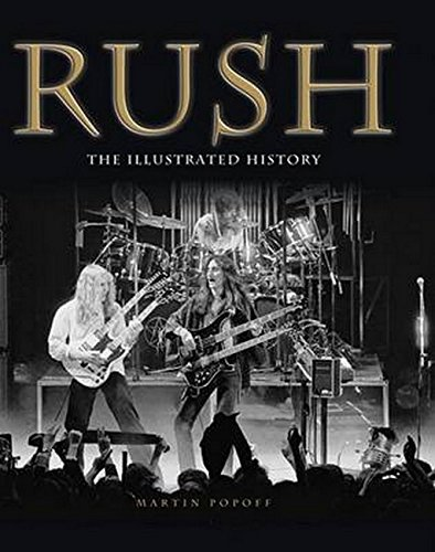 9781783051472: Rush: The Illustrated History
