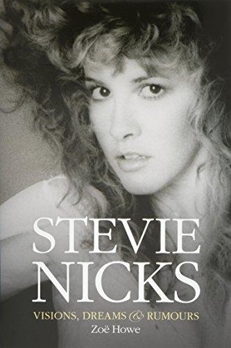 9781783051502: Stevie Nicks: visions, dreams & rumours