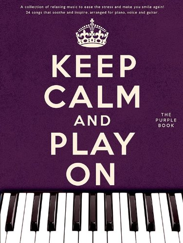 9781783052363: Keep Calm and Play on (Purple Book)