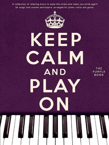 9781783052363: Keep Calm And Play On (Purple Book)