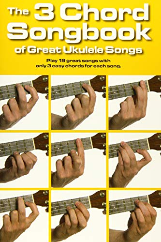 9781783052721: The 3 Chord Songbook of Great Ukulele Songs