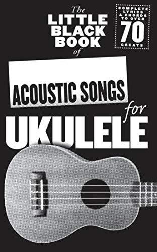 9781783052745: The Little Black Book of Acoustic Songs for Ukulele (Little Black Songbook)