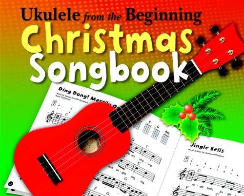 9781783053544: Ukulele From The Beginning Christmas Songbook