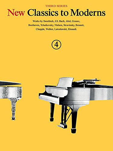 New Classics To Moderns: Book 4 (Piano: Various Composers (Composer);