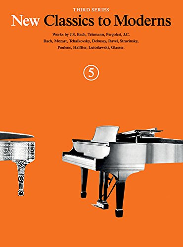 New Classics To Moderns: Book 5 (Piano: Various Composers (Composer);