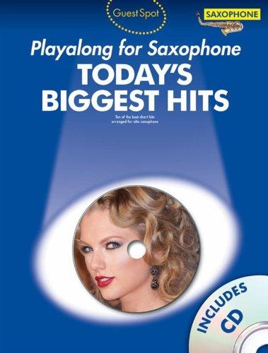9781783053995: Guest Spot Today's Biggest Hits: Alto Saxophone