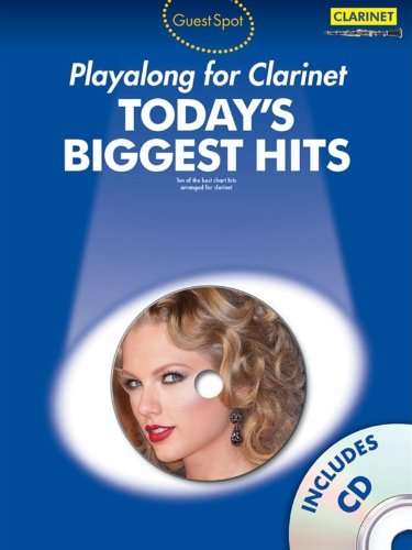 9781783054008: Guest Spot Today's Biggest Hits: Clarinet