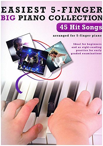 9781783054077: Easiest 5-Finger Piano Collection: 45 Hit Songs