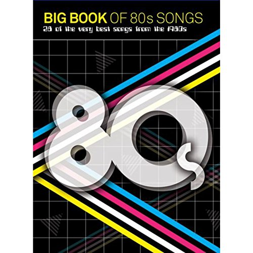 9781783055333: Big Book of 80s Songs Piano Vocal Guitar Book
