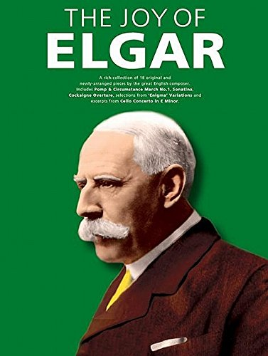 Joy of Elgar: E Elgar