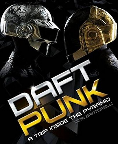 9781783055470: Daft Punk: A Trip Inside the Pyramid