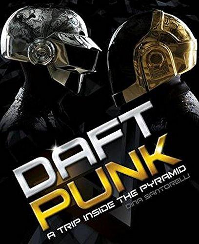 9781783055470: Daft Punk: A Trip Inside the Pyramid