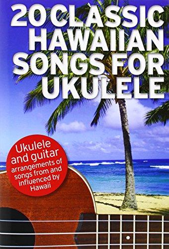 9781783055623: 20 Classic Hawaiian Songs For Ukulele