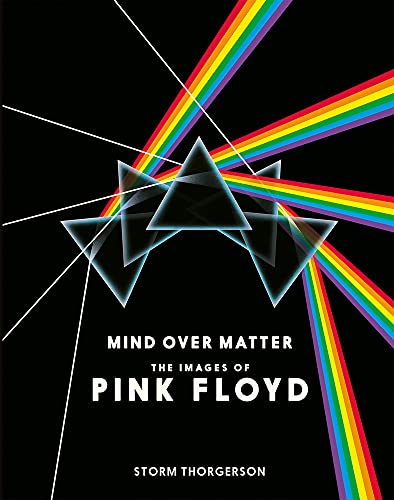 Mind Over Matter: The Images of Pink Floyd: Thorgerson, Storm
