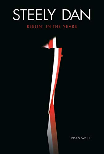 9781783056231: Steely Dan: Reelin' in the Years
