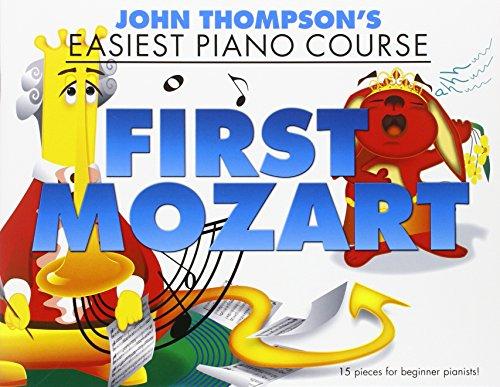 John Thompsons Easiest Piano Mozart: Thompson, John