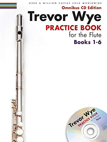 9781783056859: Trevor Wye - Practice Book for the Flute: Books 1-6: Omnibus CD Edition