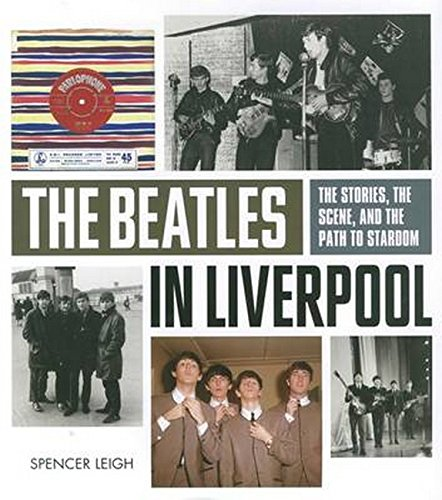 9781783057566: The Beatles in Liverpool