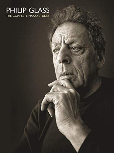Philip Glass: The Complete Piano Etudes: Philip Glass