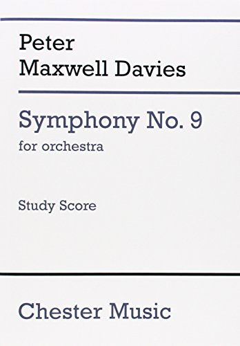 Symphony No. 9 For Orchestra Study Score: Peter Maxwell Davies