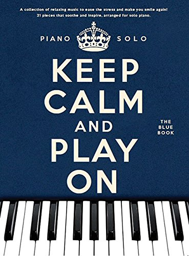 Keep Calm And Play On: The Blue Book (Piano Solo): Various