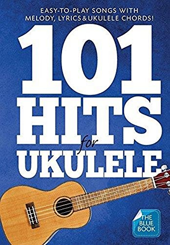 9781783058686: 101 Hits For Ukulele (Blue Book)