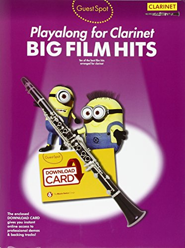 9781783058730: Guest Spot: Big Film Hits Playalong For Clarinet (Book/Audio Download)