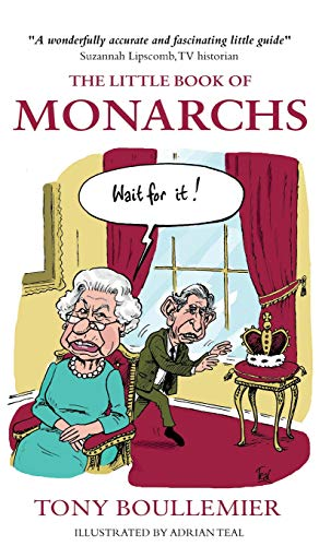 9781783060856: The Little Book of Monarchs