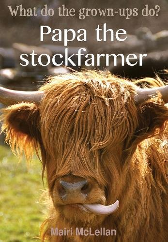 9781783061198: Papa the Stockfarmer (What Do the Grown-Ups Do?)