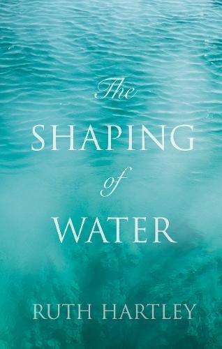 9781783061990: The Shaping of Water