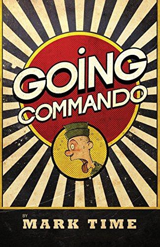 9781783062867: Going Commando (Bootneck Threesome)