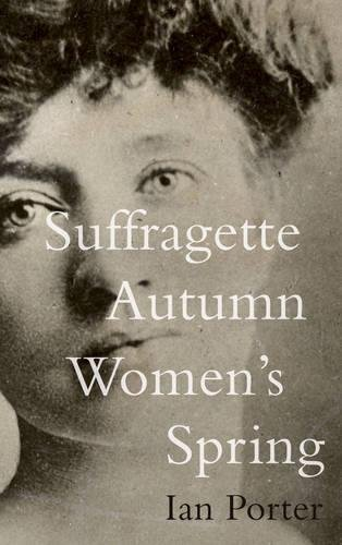 9781783063437: Suffragette Autumn Women's Spring