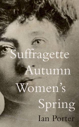 9781783063437: Suffragette Autumn Women's Spring