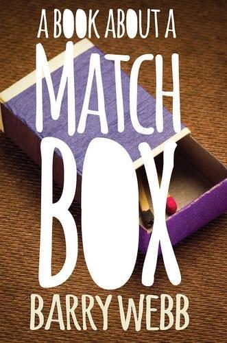9781783063468: A Book About a Matchbox