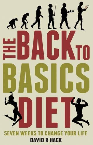 9781783064120: The Back to Basics Diet: Seven Weeks to Change Your Life