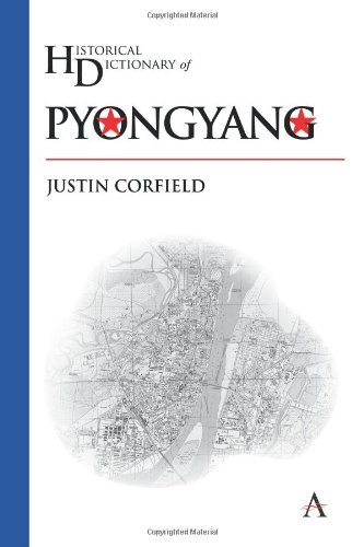 9781783083411: Historical Dictionary of Pyongyang (Anthem Historical Dictionaries of Cities)