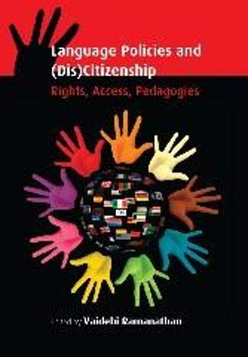 9781783090198: Language Policies and (Dis)Citizenship: Rights, Access, Pedagogies