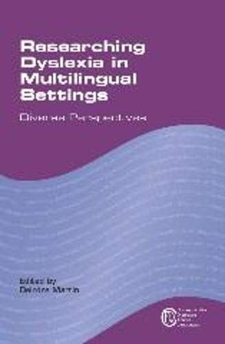 9781783090655: Researching Dyslexia in Multilingual Settings: Diverse Perspectives (Communication Disorders Across Languages)