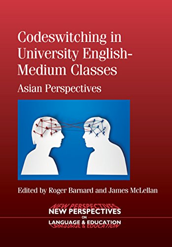 9781783090907: Codeswitching in University English-Medium Classes: Asian Perspectives (New Perspectives on Language and Education)