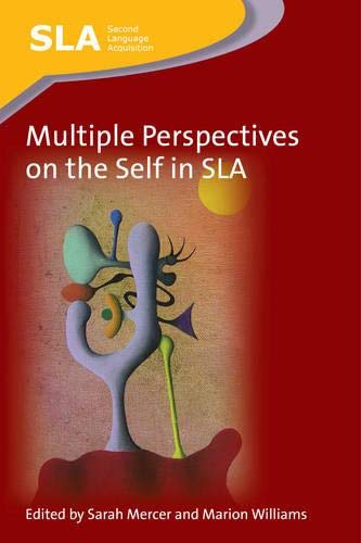 9781783091355: Multiple Perspectives on the Self in SLA (Second Language Acquisition)