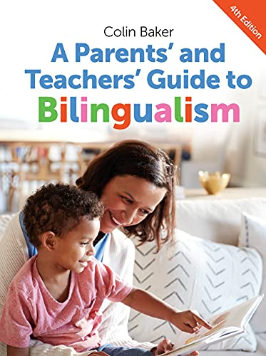 9781783091607: A Parents' and Teachers' Guide to Bilingualism (Parents' and Teachers' Guides)