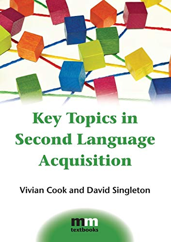 9781783091799: Key Topics in Second Language Acquisition (MM Textbooks)