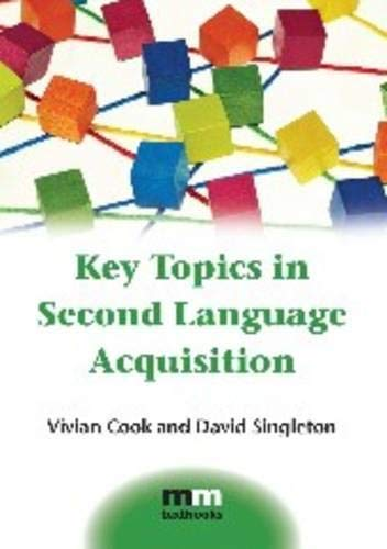 9781783091805: Key Topics in Second Language Acquisition (MM Textbooks)