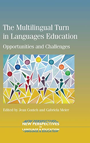 9781783092239: The Multilingual Turn in Languages Education: Opportunities and Challenges (New Perspectives on Language and Education)